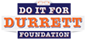 DO IT FOR DURRETT Benefit Event